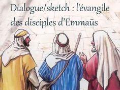 Dialogue/sketch : l'évangile des disciples d'Emmaüs