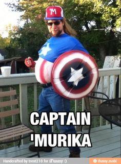 Captain 'Merica hahahahaha