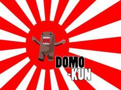 Domo Kun!