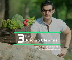 My 3-Day Juicing Cleanse