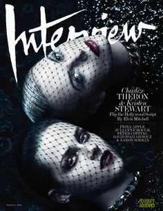 Interview June/July 2012 Cover: Charlize Theron & Kristen Stewart