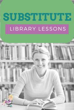 Need to miss a day of school? Never fear! Elementary Librarian is here to help. Enjoy these free sub School Library Lessons, Library Lesson Plans, Elementary School Library, Library Skills, Elementary Schools, Library Inspiration, Library Ideas, Library Rules, Teacher Librarian