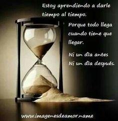 Darle tiempo al tiempo