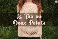 [ARTICLE] Le Top en Deux Points #crochet #crochethook #top #phildar