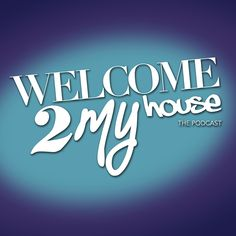 Welcome 2 My House Episode 17