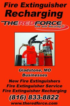 Fire Extinguisher Recharging Gladstone, MO (816) 833-8822 Check out The Red Force Fire and Security.. The Complete Source for Fire Protection in Missouri. Call us Today!