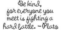 Be kind. - OMG, I want to beat some people over the head with this...not really the idea I should embrace whilst reading this.