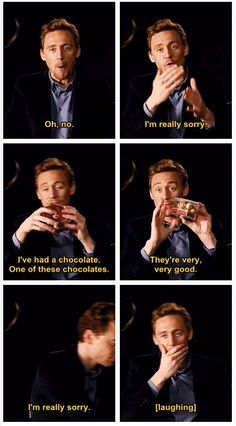 Why are you apologizing for saying the chocolate is good you cinnamon roll?!