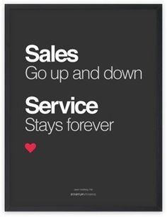 Poster Sales go up and down, service stays forever