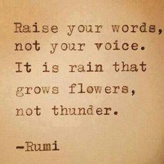 I pray to be the rain, not the the thunder.