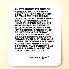 A mid-day run. I'm not so into running, but I love this quote.