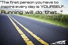 """""""The first person you have to inspire everyday is yourself, running will do that"""" #Motivation."""