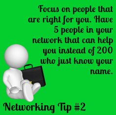 Networking Tip #2 – Focus on people that are right for you. Read more - http://www.easypropertysolutions.co.uk/blog/networking-tip-2-focus-on-people-that-are-right-for-you/