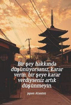 Japon Atasözleri - Güzel Sözler Meaningful Words, Positive Vibes, Cool Words, Letting Go, Quotations, Me Quotes, Poems, Inspirational Quotes, Motivation