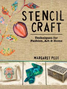 Make Strong and Precise Marks Using Art Stencils - Cloth Paper Scissors Today - Blogs - Cloth Paper Scissors