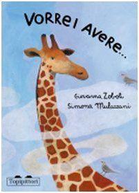 Vorrei avere... di Giovanna Zoboli, http://www.amazon.it/dp/8889210478/ref=cm_sw_r_pi_dp_rs8vsb1C5BPF8