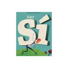Señor Sí (Mister Yes) - by Carmen Gil (Hardcover)