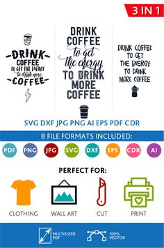 Drink Coffee SVG Cut Files Wall Art Quote Printable Art Decor Bedroom Living room Art Printable Poster (Svg Dxf Cdr Eps Ai Jpg Pdf Png)