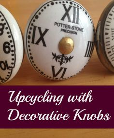 Upcycling with decorative knobs.