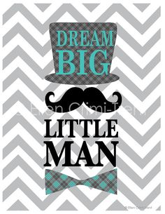 Kids wall art Dream big little man by EllenCrimiTrent on Etsy, $18.00