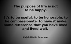 "Ralph Waldo Emerson on happiness vs. other ways at looking at ""the meaning of life"""
