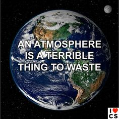 The atmosphere?! We happen to like that. Thanks to I Heart Climate Scientists for the image!