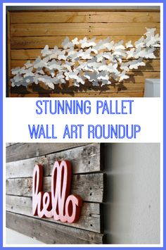 Upcycling Interiors: Brilliant Ideas for Pallet Wall Art.   A roundup of some of the most stunning pieces of wall art created from wooden pallets. Ideal for these austere times and for those of use that love upcycling pallets!