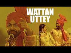 Wattan Uttey | Nikka Zaildar | Ammy Virk | Sonam Bajwa | Latest Punjabi Song 2016 - YouTube
