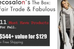 Eco Salon Box: Once a season Eco Salon does a goodie box full of over $400+ worth of eco friendly items in categories like fashion, food, beauty and home. These are one time purchase boxes.