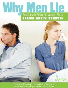 Why Men Lie: Relationship Advice for Women About How Men Think Lies Relationship, Relationships, Why Men Lie, Dating Advice For Men, Betrayal, Nonfiction, It Hurts, Investing, Interview