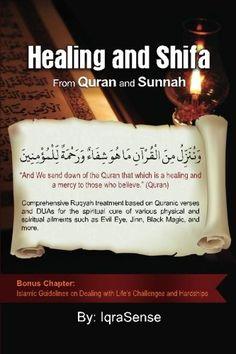 Healing (Shifa) from Quran and Sunnah (Ruqyah Verses Dua Treatment from Quran Hadith) Muslim / Islam / religion / guidance / truth Duaa Islam, Islam Hadith, Allah Islam, Alhamdulillah, Islam Muslim, Islam Quran, Quran Quotes Inspirational, Islamic Love Quotes, Inspiring Quotes