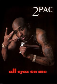 All Eyez On Me By 2pac 2pac Pictures 2pac Pics Tupac Makaveli All