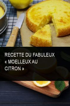 Recette du fabuleux « Moelleux au Citron » #Citron #Recette Pear Cake, Biscuit Cake, Cake & Co, Cupcakes, Lemon Curd, French Food, Biscuits, Food To Make, Brunch