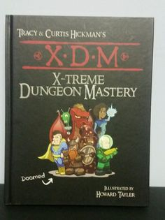 RPG Auction Spotlight - X-Treme Dungeon Mastery by Tracy Hickman - http://www.thecaverns.net/Wordpress/rpg-auction-spotlight-x-treme-dungeon-mastery-tracy-hickman/