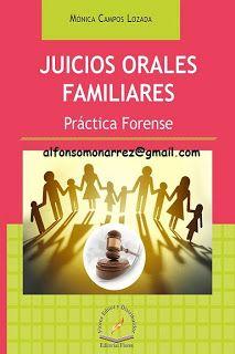 LIBROS EN DERECHO: JUICIOS ORALES FAMILIARES Práctica Forense