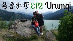 URUMQI 乌鲁木齐 #EP2|Travel Vlog|August 2016