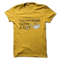 I am not Single I have a Cat Shirt - teeshirt dress #shirt #T-Shirts