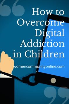 How to Overcome Digital Addiction in Children #digitaladdiction #phonefree #mindfulliving #switchoff #screenlifebalance #digitaldetox #digitalminimalism #mindfulness #scrollless #phonedetox #digitalwellbeing Phone Detox, Digital Detox, Online Blog, Mindful Living, Addiction, Parenting, Mindfulness, Wellness, Community