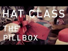 At the @HAT ACADEMY ! Hat Classes - Pillbox Hats. I teach this also, at Parsons The New School for Design.