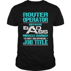 (Tshirt Best Design) ROUTER-OPERATOR  Shirts of year  How to ? 1. Select color 2. Click the ADD TO CART button 3. Select your Preferred Size Quantity and Color 4. CHECKOUT! If You dont like this shirt you can use the SEARCH BOX and find the Custom Shirt with your Name!!  Tshirt Guys Lady Hodie  SHARE and Get Discount Today Order now before we SELL OUT Today  Camping 0399 cool name shirt