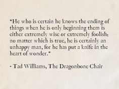 Tad Williams, The Dragonbone Chair (Memory, Sorrow, and Thorn) High Fantasy, Fantasy Books, Tad Williams, Sci Fi Books, Red Dragon, Bibliophile, Writings, Beautiful Words, Bible Quotes