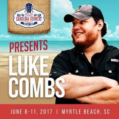 Luke Combs has joined the lineup of entertainment for the Carolina Country Music fest in Myrtle Beach, South Carolina! You better grab your cowboy hat and your flip flops because we are going to be having a weekend of country music by the beautiful Atlantic Ocean! Oh yeah!!! Click on the pin for info, tickets and places to stay.