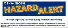 Health Hazard Alert: Hydraulic Fracking Workers Suffer Silica Expopsure