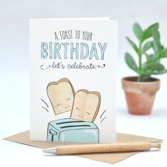 Birthday card - funny birthday card - humour - a toast to your birthday - pun Birthday Card Puns, Birthday Card Drawing, Birthday Card Design, Bday Cards, Happy Birthday Quotes, Happy Birthday Cards, It's Your Birthday, Wedding Souvenir, Wedding Favors