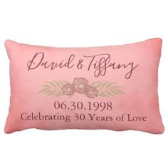 30th Wedding Anniversary Pink Personalize Floral Lumbar Pillow - marriage gifts diy ideas custom
