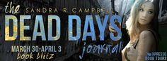 Life of a bookworm: Book Blitz: The Dead Days Journal by Sandra R Campbell @Dead_Sassy