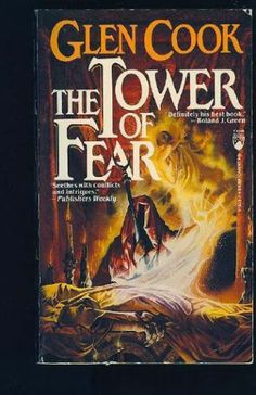Glen Cook: Tower of Fear