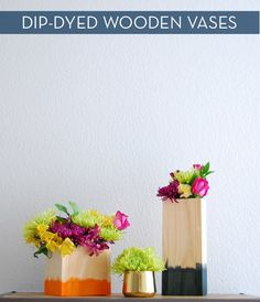 How to: Make DIY Colorful Dip-Dyed Wooden Vases