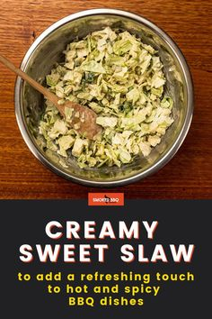 This soothing creamy sweet slaw is a perfect addition to any BBQ meal. Use it as a side to add a refreshing touch to any hot and spicy dish. Barbecue Side Dishes, Side Dishes Easy, Vegetable Side Dishes, Vegetable Recipes, Pellet Grill Recipes, Grilling Recipes, Creamy Coleslaw, Spicy Dishes, Grilled Vegetables