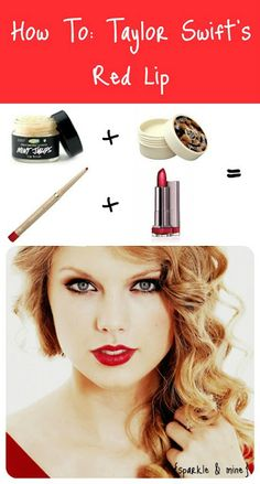 How-To: Taylor Swifts Red Lip | sparkle & mine